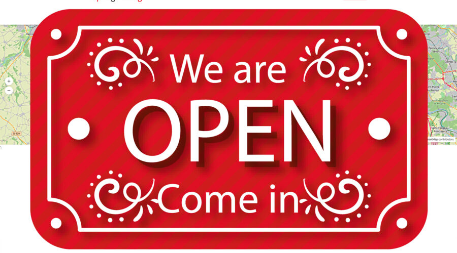 We are OPEN, Come in !